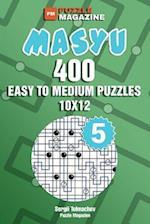 Masyu - 400 Easy to Medium Puzzles 10x12 (Volume 5)