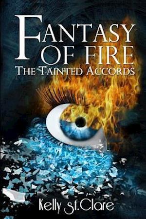Fantasy of Fire af Kelly St Clare
