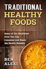Traditional Healthy Foods