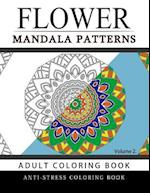 Flower Mandala Patterns Volume 2