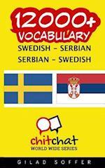 12000+ Swedish - Serbian Serbian - Swedish Vocabulary