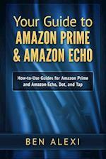 Your Guide to Amazon Prime & Amazon Echo