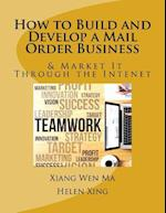 How to Build and Develop a Mail Order Business