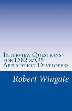 Bog, paperback Interview Questions for DB2 Z/OS Application Developers af Robert Wingate