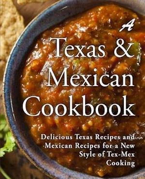 A Texas Mexican Cookbook af Booksumo Press