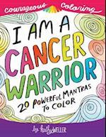 I Am a Cancer Warrior