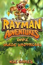 Rayman Adventures Game Guide Unofficial
