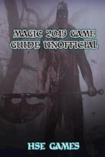Magic 2015 Game Guide Unofficial