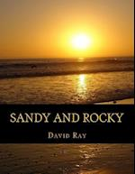 Sandy and Rocky