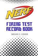 Nerf Firing Test Record Book Version 1.2.1