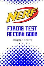 Nerf Firing Test Record Book Version 1.2.2