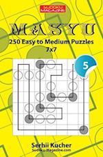 Masyu - 250 Easy to Medium Puzzles 7x7
