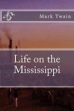Life on the Mississippi af Samuel Clemens, Twain Mark