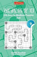 Masyu - 250 Easy to Medium Puzzles 9x9