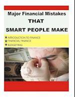 Major Financial Mistake That Smart People Make