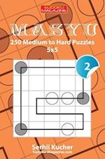 Masyu - 250 Medium to Hard Puzzles 5x5