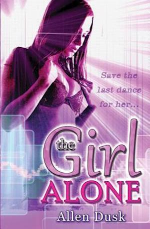 Bog, paperback The Girl Alone af Allen Dusk