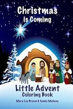 Christmas Is Coming Little Advent Coloring Book
