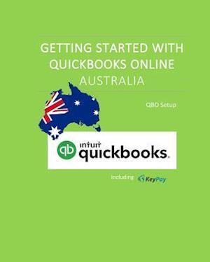 Bog, paperback Getting Started with QuickBooks Online Australia af Priscilla Meli