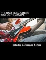 The Unofficial Studio One User's Manual