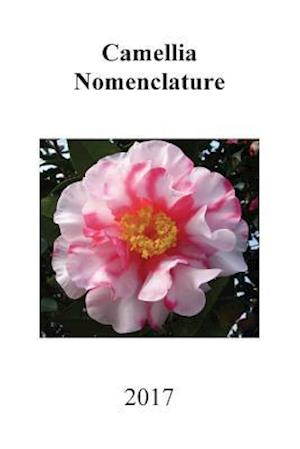 Bog, paperback 2017 Camellia Nomenclature af Southern California Camellia Society