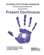 Stories for Young Readers - Present Continuous