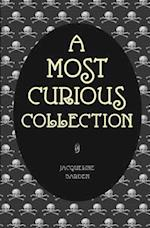 A Most Curious Collection