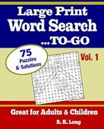 Large Print Word Search To-Go, Volume 1