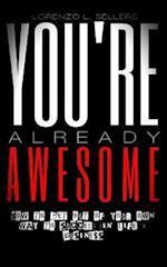 You're Already Awesome