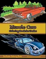 Muscle Cars Coloring Book for Dudes