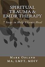 Spiritual Trauma & Emdr Therapy