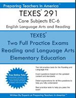 Texes 291 Core Subjects EC-6 English Language Arts and Reading