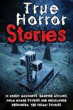 True Horror Stories af Roger P. Mills