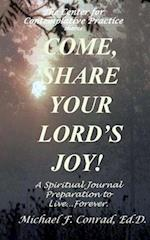 Come, Share Your Lord's Joy