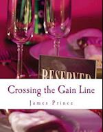 Crossing the Gain Line
