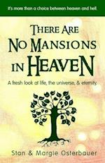 There Are No Mansions in Heaven
