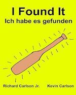 I Found It Ich Habe Es Gefunden