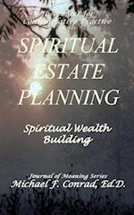 Spiritual Estate Planning