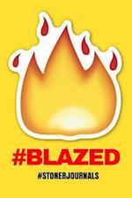 #Stonerjournals #Blazed