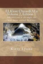 Elklore Chronikals Vol. 2, Ed. 1