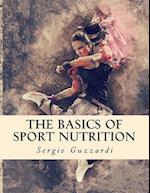 The Basics of Sport Nutrition