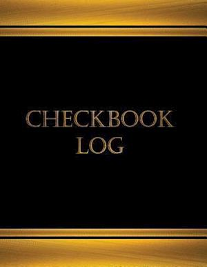 Checkbook Log (Journal, Log Book - 125 Pgs, 8.5 X 11 Inches) af Centurion Logbooks