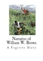 Narrative of William W. Brown