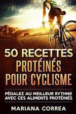 50 Recettes Proteines Pour Cyclisme