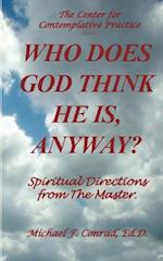 Who Does God Think He Is, Anyway?