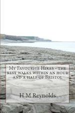 My Favourite Hikes - The Best Walks Within an Hour and a Half of Bristol