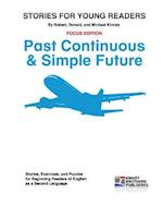 Stories for Young Readers - Past Continuous & Simple Future