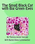 The Small Black Cat with Big Green Eyes