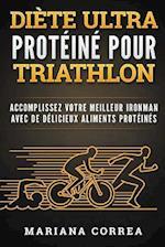 Diete Ultra Proteine Pour Triathlon