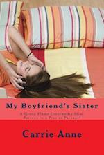 My Boyfriend's Sister